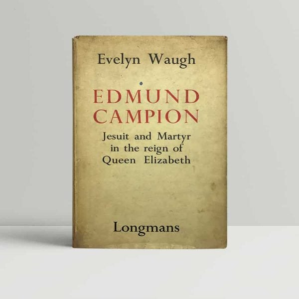 evelyn waugh edmund campion first uk edition 1935 2