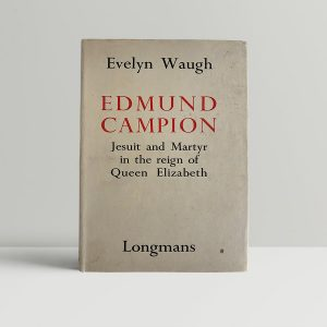 evelyn waugh edmund campion first uk edition 1935 img 0724 2