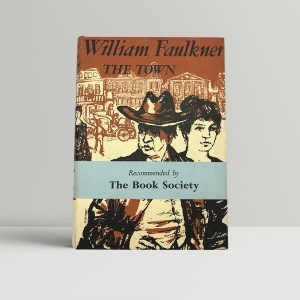 faulkner william the town first uk edition 1957