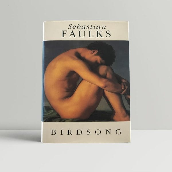 faulks sebastian birdsong first uk edition 1993 signed