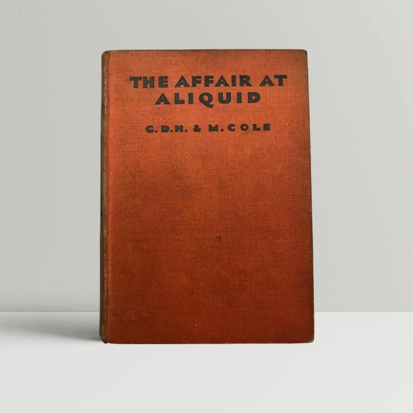 gdh m cole the affair at aliquid first uk edition 1933