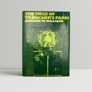 gordon m williams the siege of trenchers farm straw dogs signed and inscribed 1969