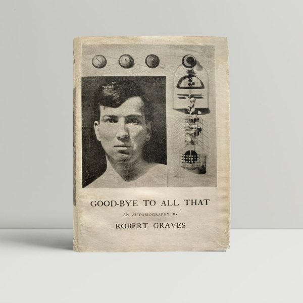 graves robert good bye to all that first uk edition 1929