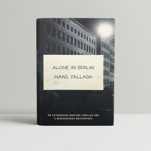 hans fallada alone in berlin first uk edition 2009