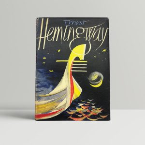 hemingway ernest across the river and into the trees first uk edition 1950
