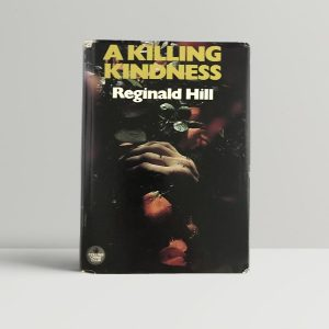 hill reginald a killing kindness first uk edition signed