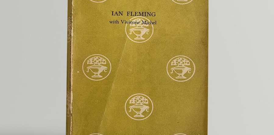 ian fleming the spy who loved me uncorrected proof copy 1962
