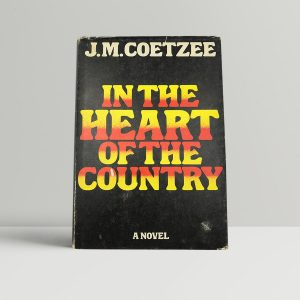 J M Coetzee In The Heart of the Country First UK Edition 1977 Signed