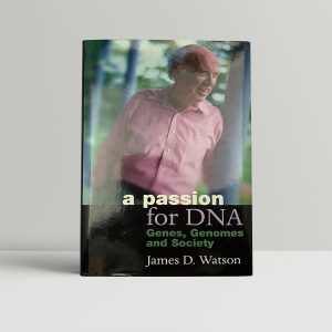 james d watson a passion for dna first uk edition 2000 signed and inscribed to the great grandson of charles darwin