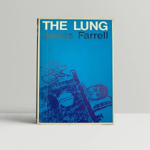 james farrell the lung first uk edition 1965
