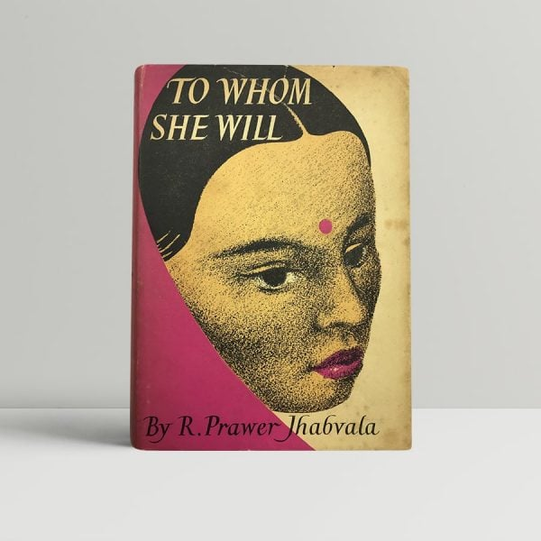 jhabvala ruth prawer to whom she will first uk edition signed