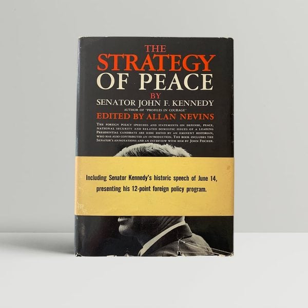 john f kennedy the strategy of peace first us edition 1960 wrap around band