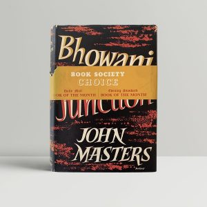 john masters bhowani junction first uk edition 1954