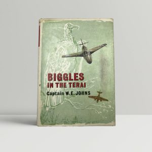 johns w e biggles in the terai first uk edition 1966