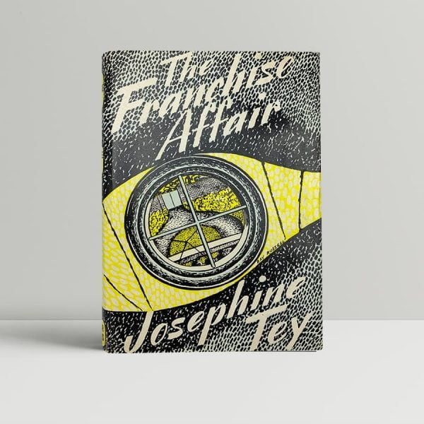 josephine tey the franchise affair first uk edition 1948