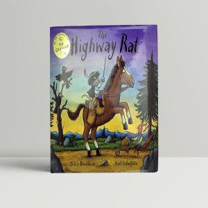julia donaldson the highway rat first uk edition 2011
