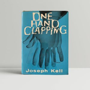 kell joseph anthony burgess one hand clapping first uk edition 1961