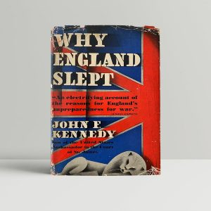kennedy john f why england slept first uk edition 1940
