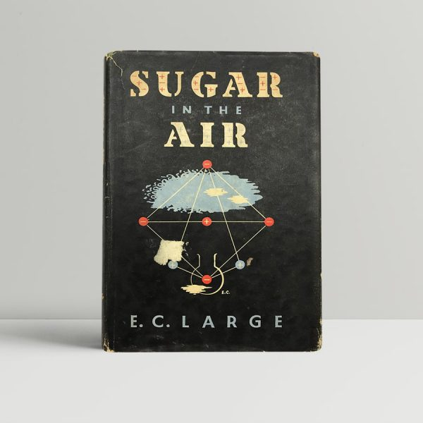 large e c sugar in the air first uk edition 1937