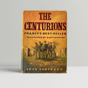 larteguy jean the centurions first uk edition 1961