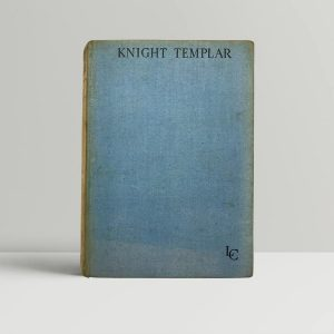 leslie charteris knight templar first uk edition 1930 the saint