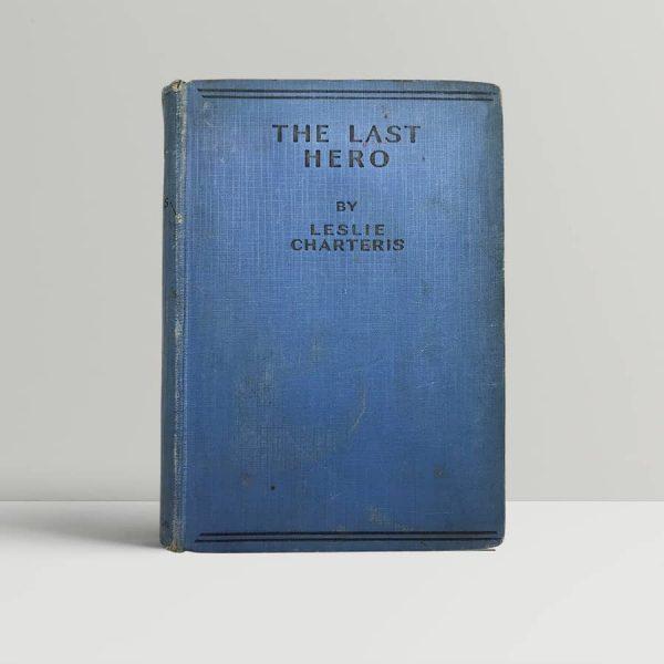 leslie charteris the last hero first uk edition 1930