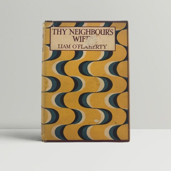 liam oflaherty thy neighbours wife first uk edition 1923 signed and inscribed