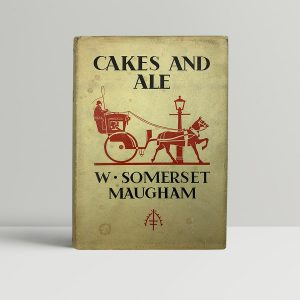 maugham w somerset cakes and ale first uk edition