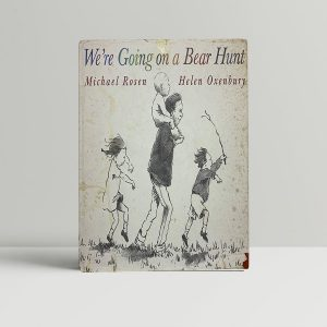 michael rosen were going on a bear hunt first uk edition 1989