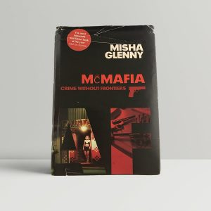 misha glenny mcmafia first uk edition 2008
