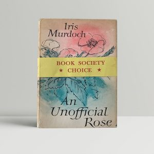 murdoch iris an unofficial rose first uk edition 1962