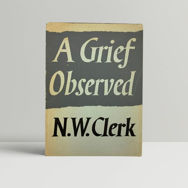 n w clerk c s lewis a grief observed first uk edition 1961