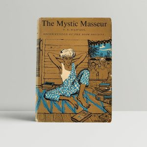 naipaul v s the mystic masseur first uk edition 1957