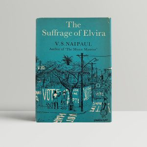 naipaul v s the suffrage of elvira first uk edition 1958