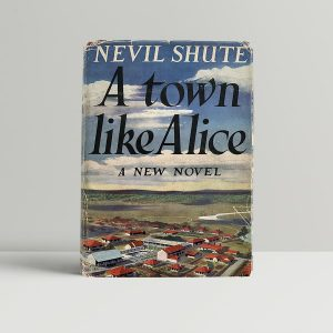 nevil shute a town like alice first uk edition 1950