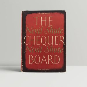 nevil shute the chequer board first uk edition 1947