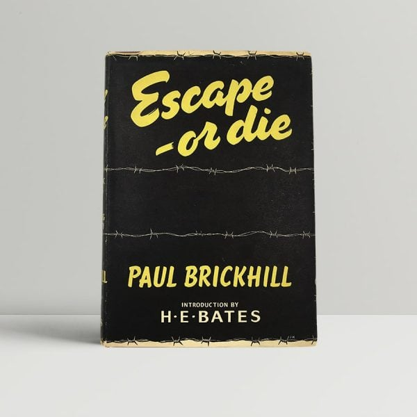 paul brickhill escape or die first uk edition 1952