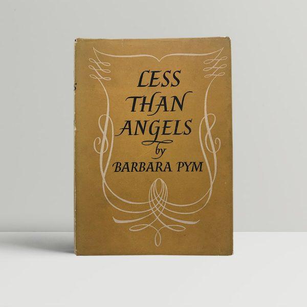 pym barbara less than angels first uk edition 1955