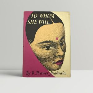 r prawer jhabvala to whom she will first uk edition 1955