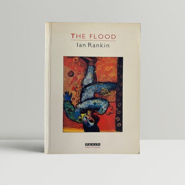 rankin ian the flood first uk edition 1986