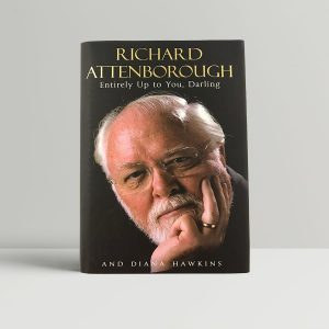 richard attenborough entirely up to you darling first uk edition 2008 signed 9842