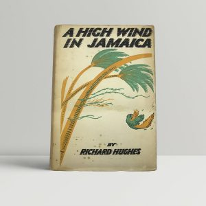 richard hughes a high wind in jamaica first uk edition 1929 signed