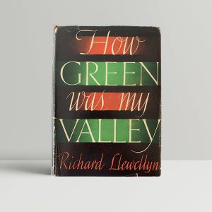 richard llewelyn how green was my valley first uk edition 1939