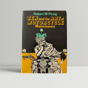 robert pirsig zen and the art of motorcycle maintenance first uk edition 1974