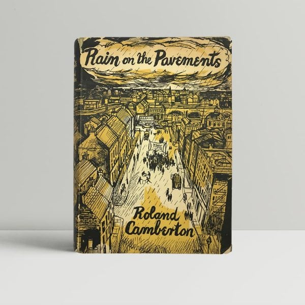 roland camberton rain on the pavements first uk edition