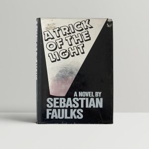 sebastian faulks a trick of the light first uk edition 1984 2
