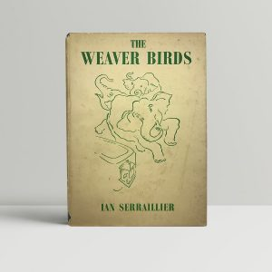 serraillier ian the weaver birds first uk edition signed