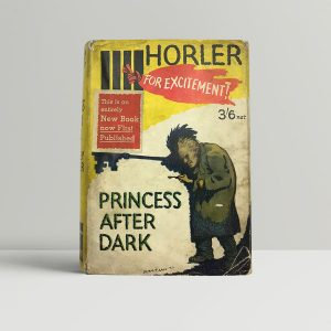 sidney horler princess after dark first uk edition 1931