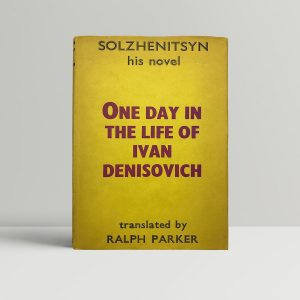 solzhenitsyn one day in the life of ivan denisovich first uk edition