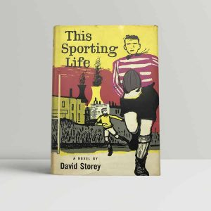 storey david this sporting life first uk edition 1960